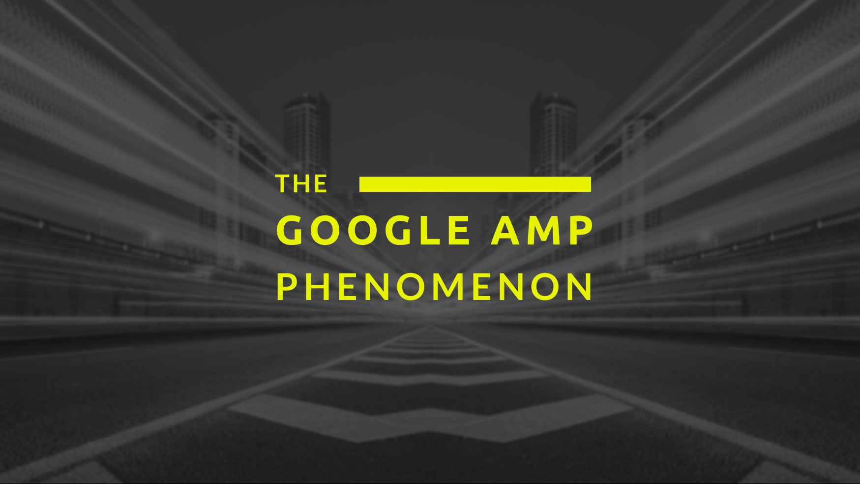 the-google-amp-phenomenon
