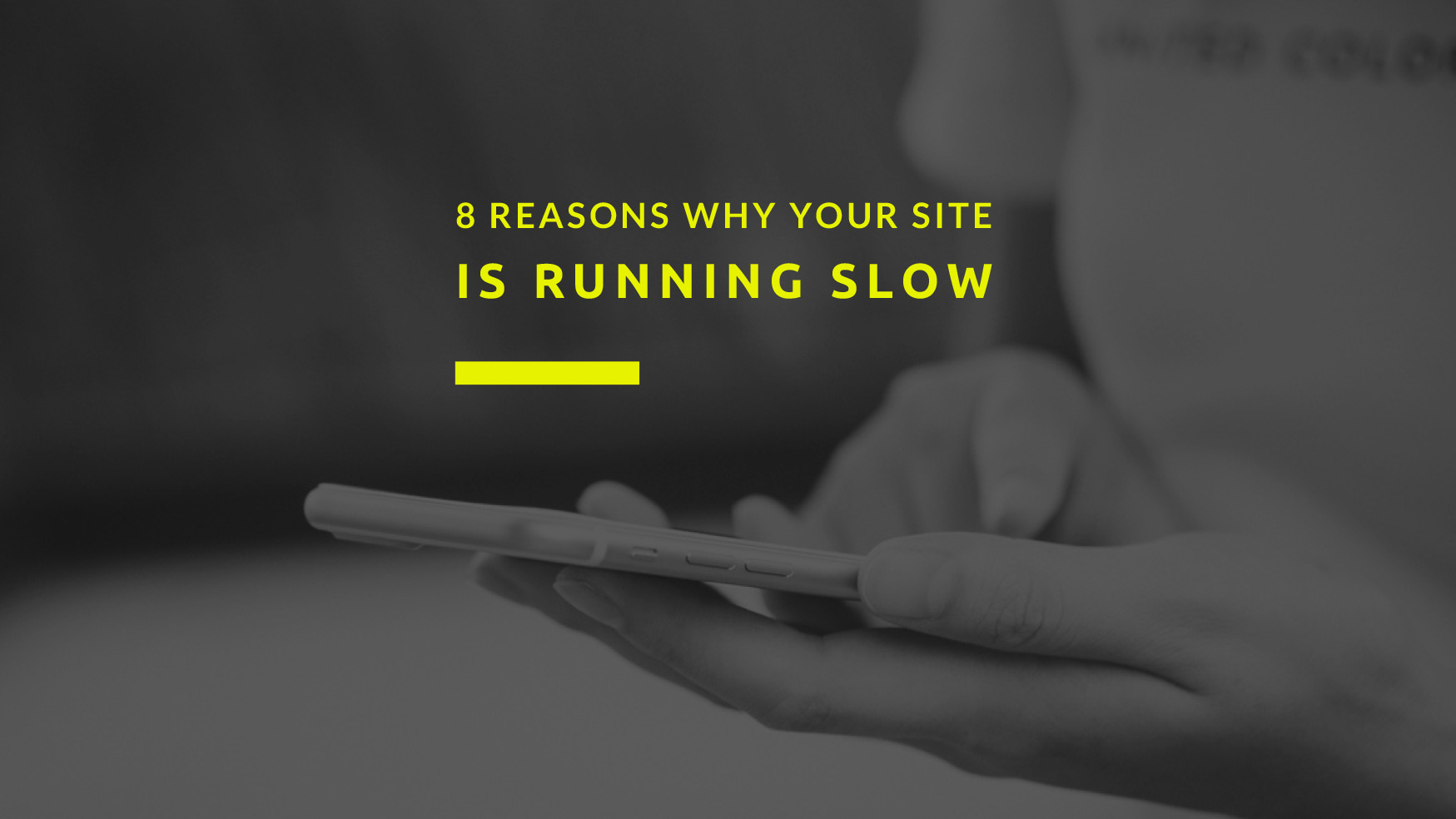8-Reasons-Why-Your-WordPress-Site-is-Running-Slow