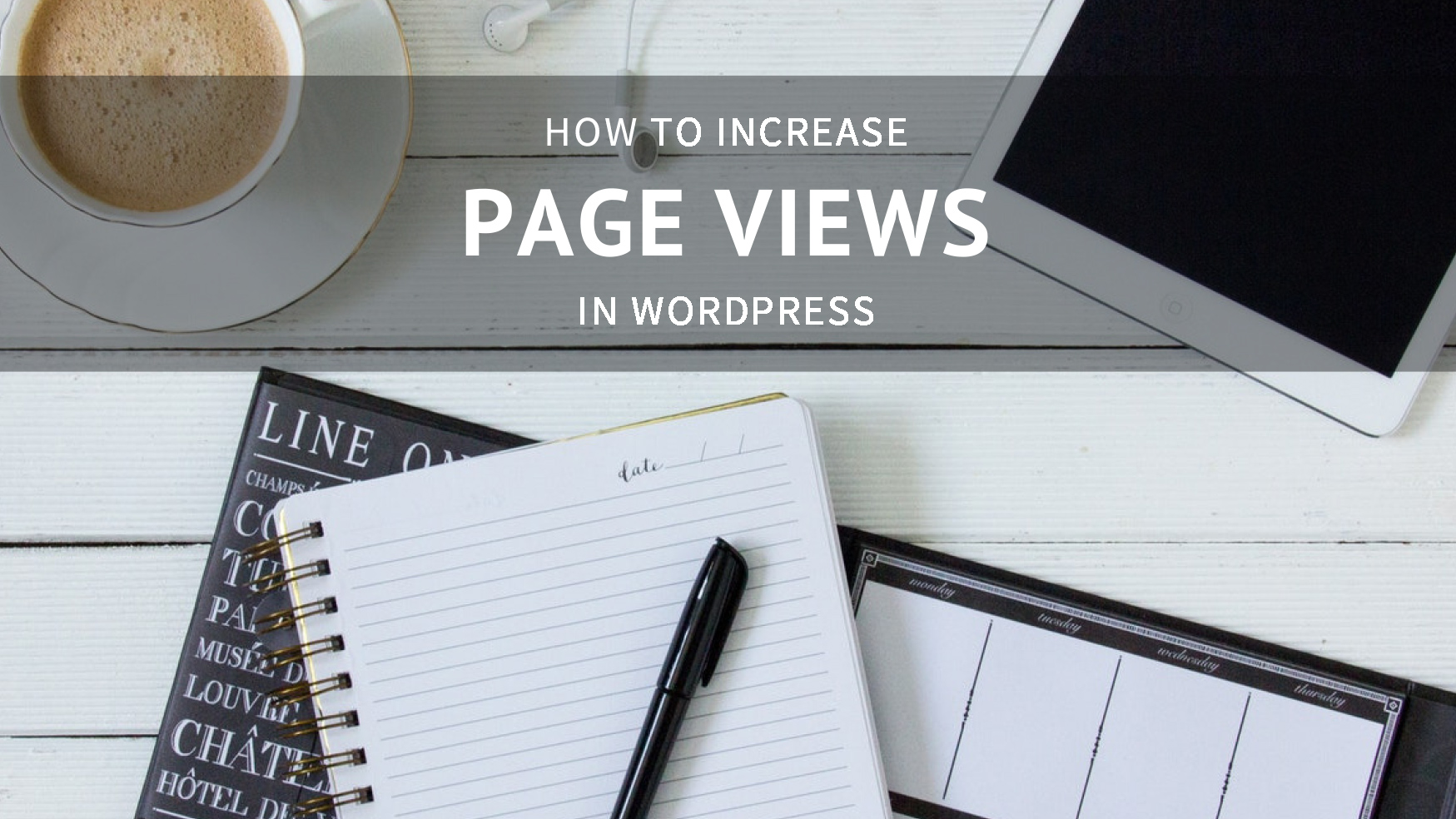 How to Get More PageViews in WordPress