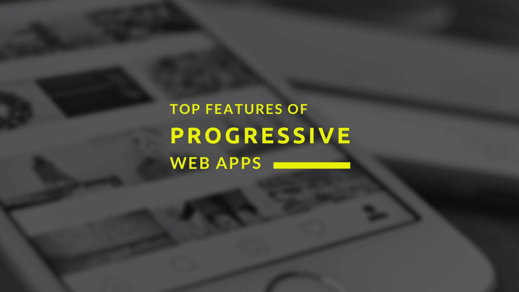 Features-Progressive-Web-Apps-PWAs