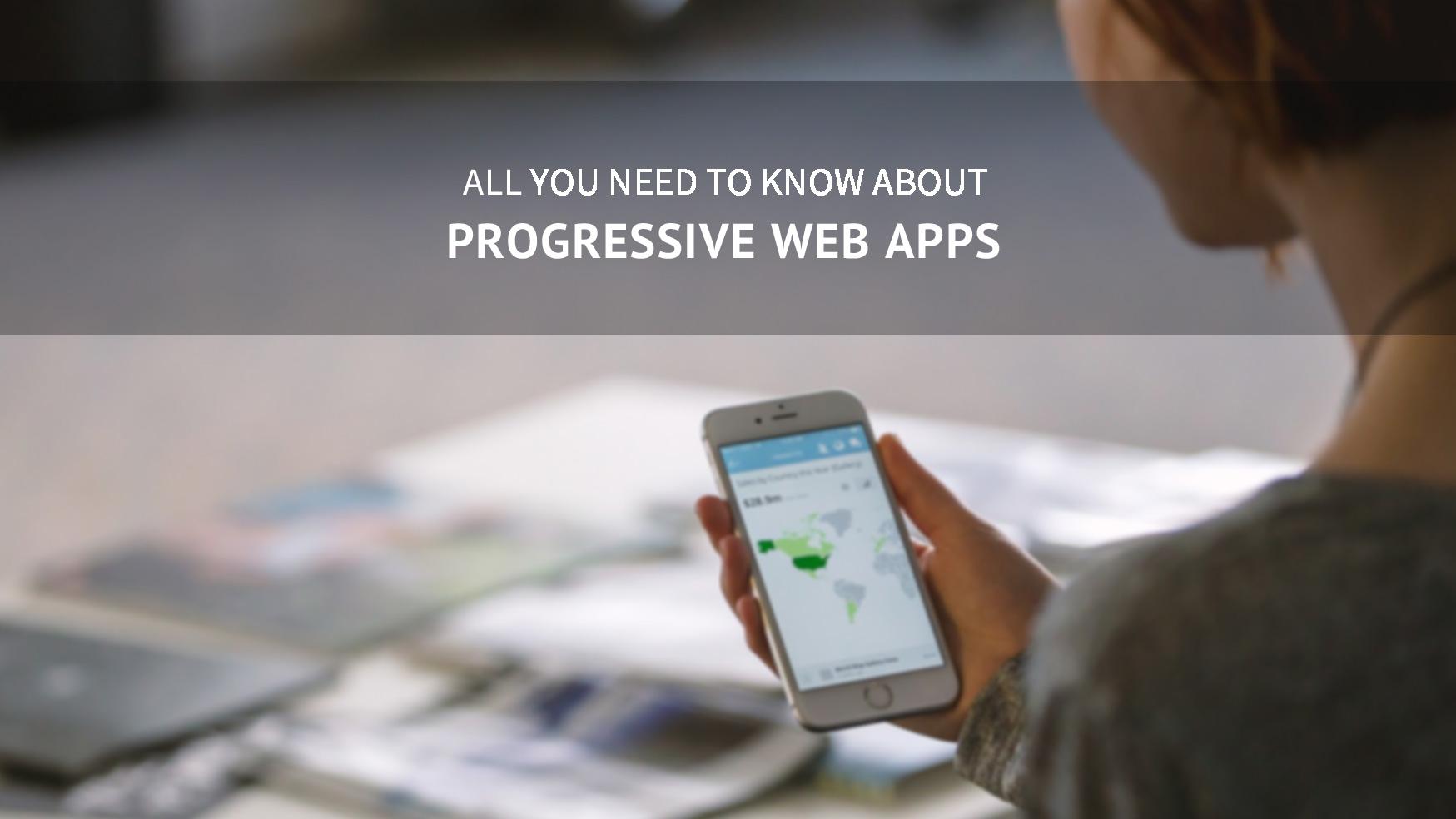 What are Progressive Web Apps PWAs