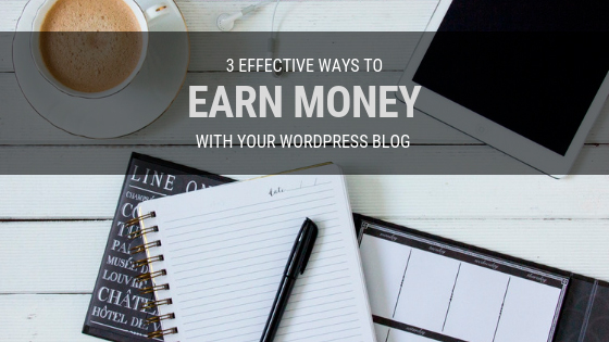 3-ways-to-earn-money-with-your-wordpress-blog