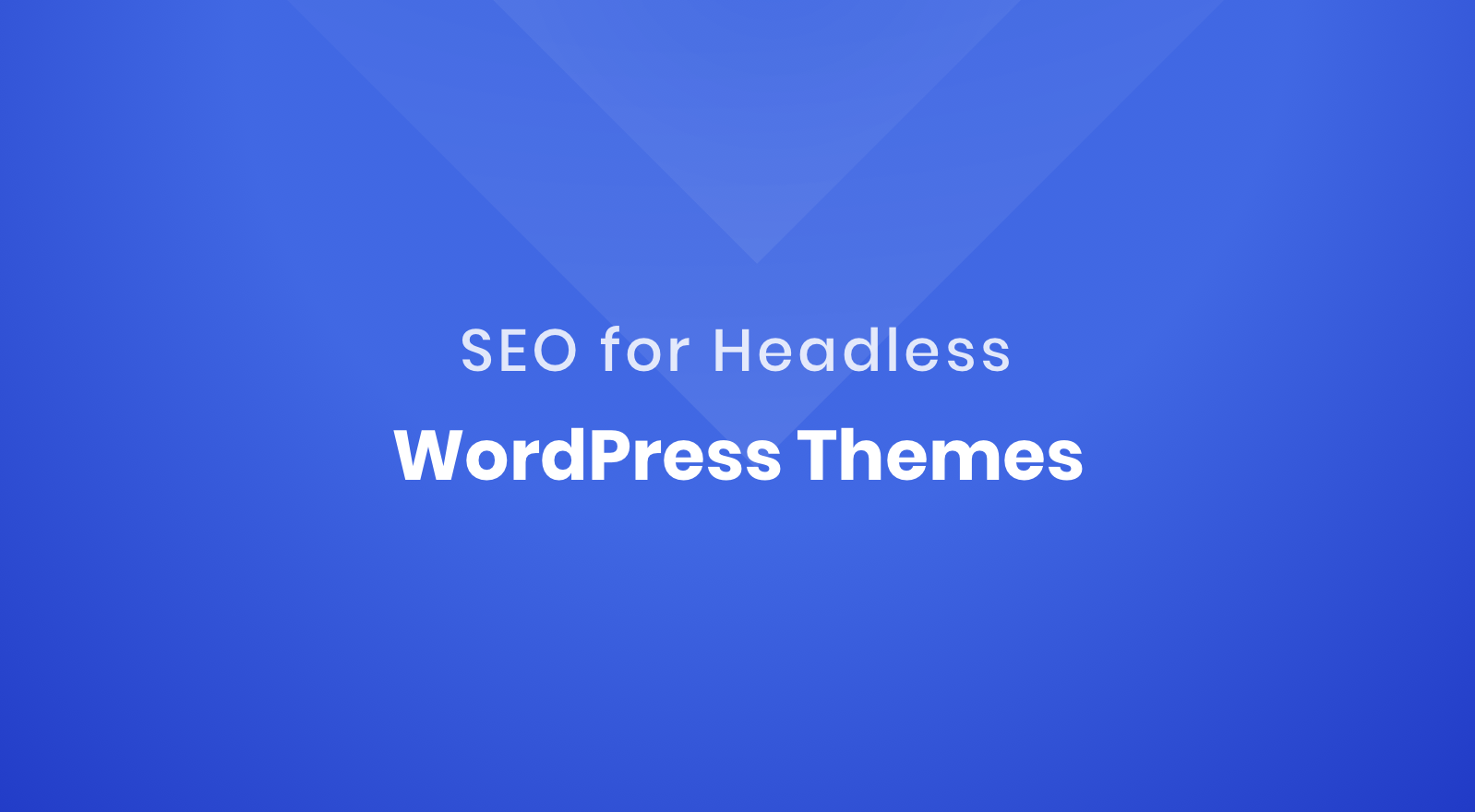 seo-for-headless-wordpress-themes-featured-image